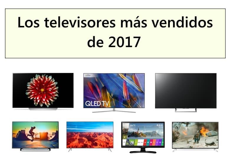 Los televisores más vendidos de 2017