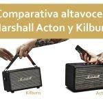 Comparativa Marshall Acton y Kilburn