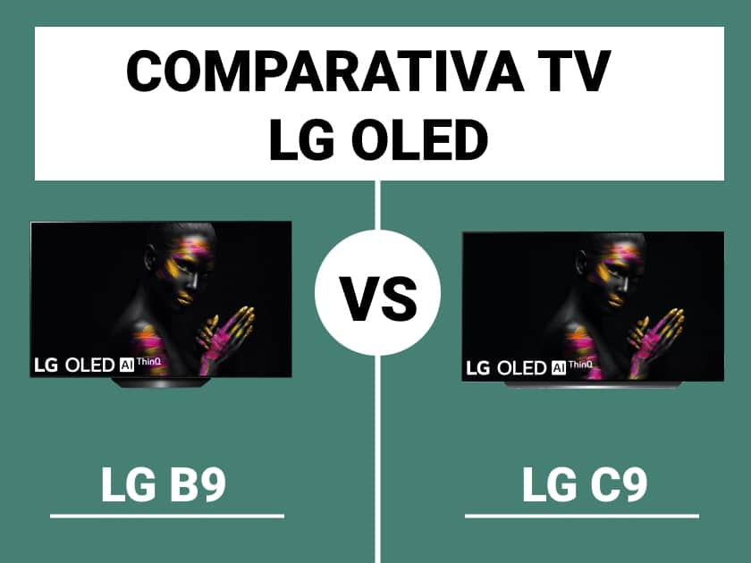 Comparativa TV OLED LG B9 vs. LG C9