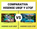 Hisense U8QF vs. Hisense U7QF | COMPARATIVA ULED 2020