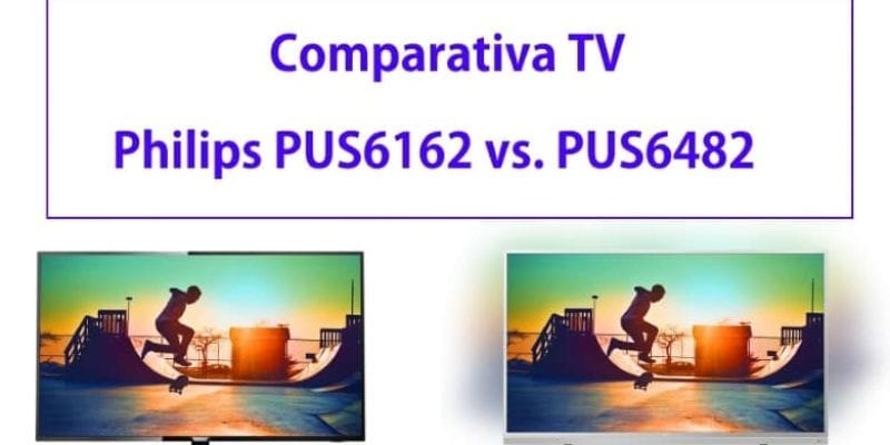 Comparativa TV: Philips PUS6162 vs. Philips PUS6482