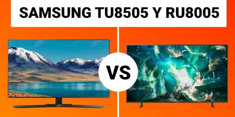 Comparativa TV Samsung TU8505 vs. RU8005
