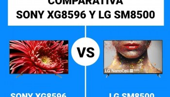 Sony XG8596 vs. LG SM8500: Comparativa gama media LED