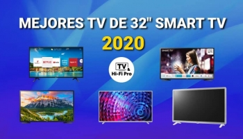 Los mejores TV de 32 pulgadas Smart TV 2020: TOP 5