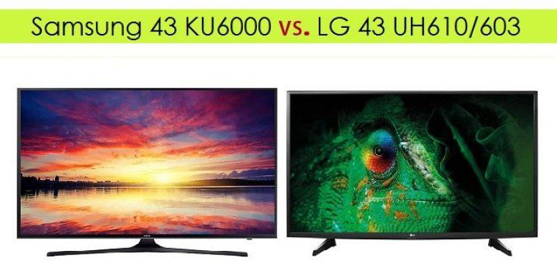 Comparativa TV: Opinión Samsung 43 KU6000 vs LG UH610 / UH603
